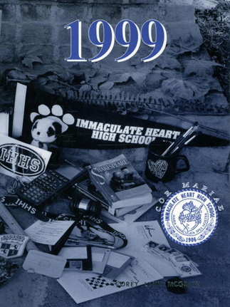 Immaculate Heart High School 1999 yearbook cover (Classmates.com)